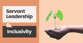 Servant leadership: making room for everyone at the table   Softway